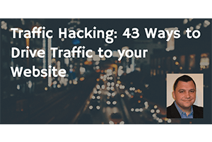 43 Ways to Drive Traffic to your Website