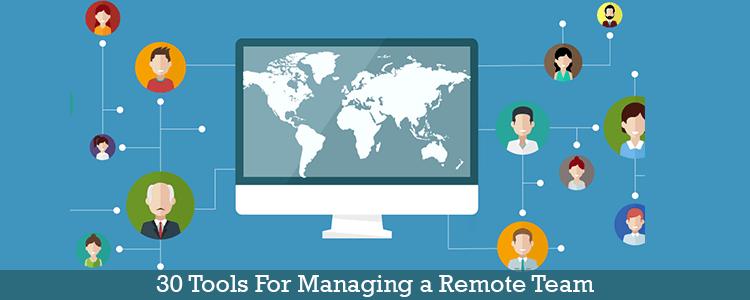 Tools for managing remote teams