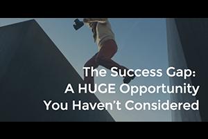 Success Gap