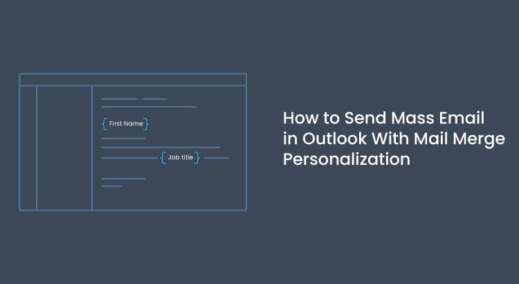 How-to-Send-Mass-Email-in-Outlook-With-Mail-Merge-Personalization