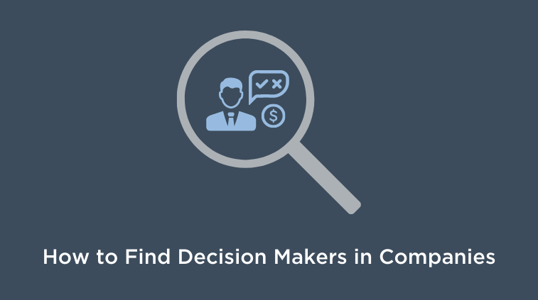 how to find decision makers in companies