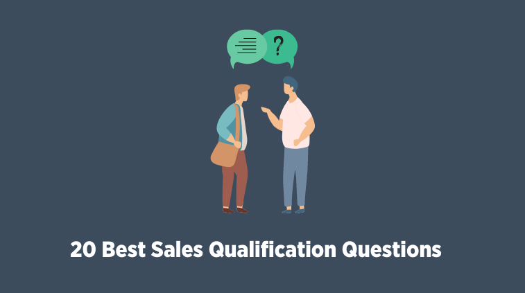Sales Qualifying Questions To Filter Leads and Close Quicker