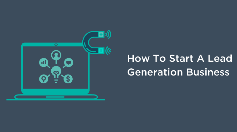 How start a lead generation business (1)