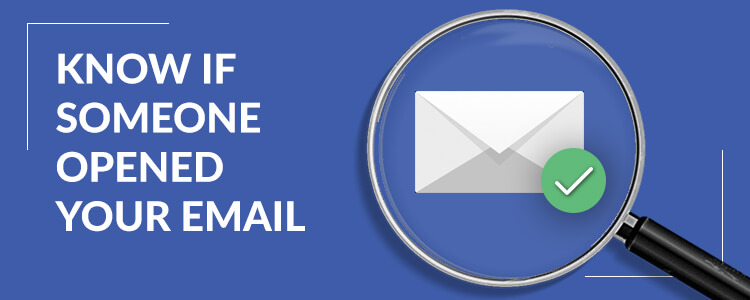 Know if someone opens your email